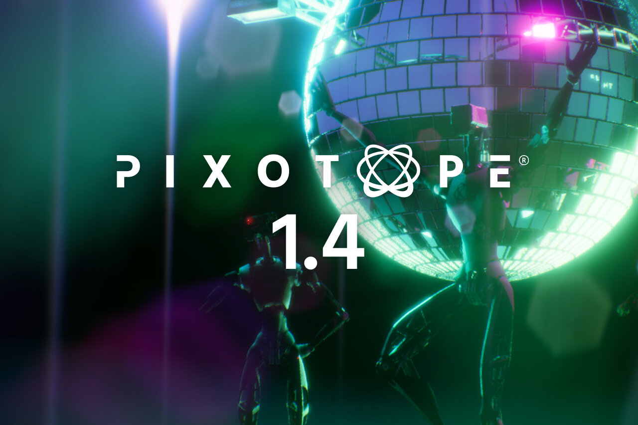 Pixotope release available - 1.4.0